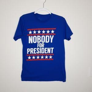 Hybrid Nobody for President Tee